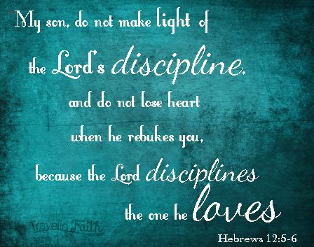 Bible Verse Images for: Discipline